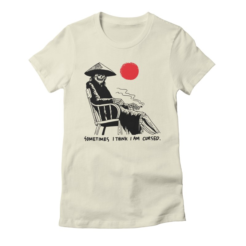 Sometimes I Think I'm Cursed Women's Fitted T-Shirt by skullpelillustrations's Artist Shop