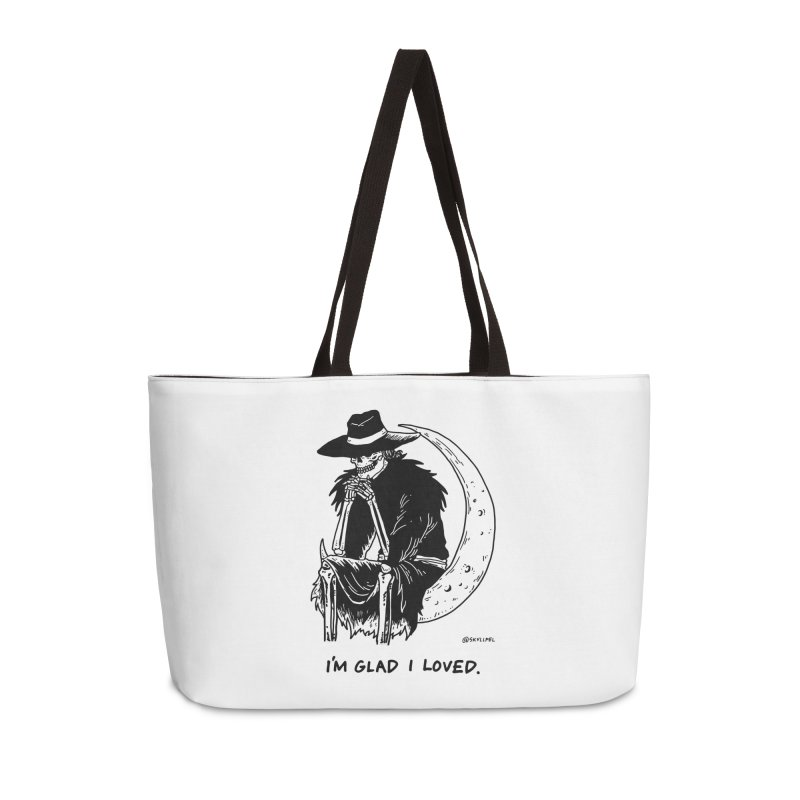 I'm Glad I Loved Accessories Weekender Bag Bag by skullpel illustrations's Artist Shop