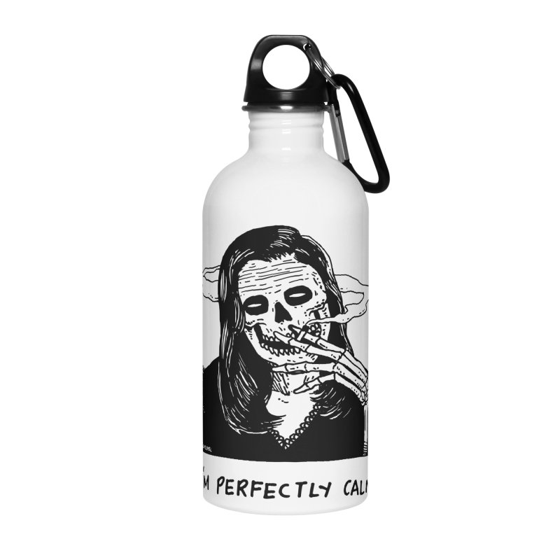 I'm Perfectly Calm Accessories Water Bottle by skullpel illustrations's Artist Shop