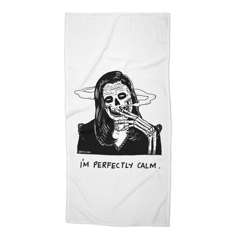 I'm Perfectly Calm Accessories Beach Towel by skullpel illustrations's Artist Shop