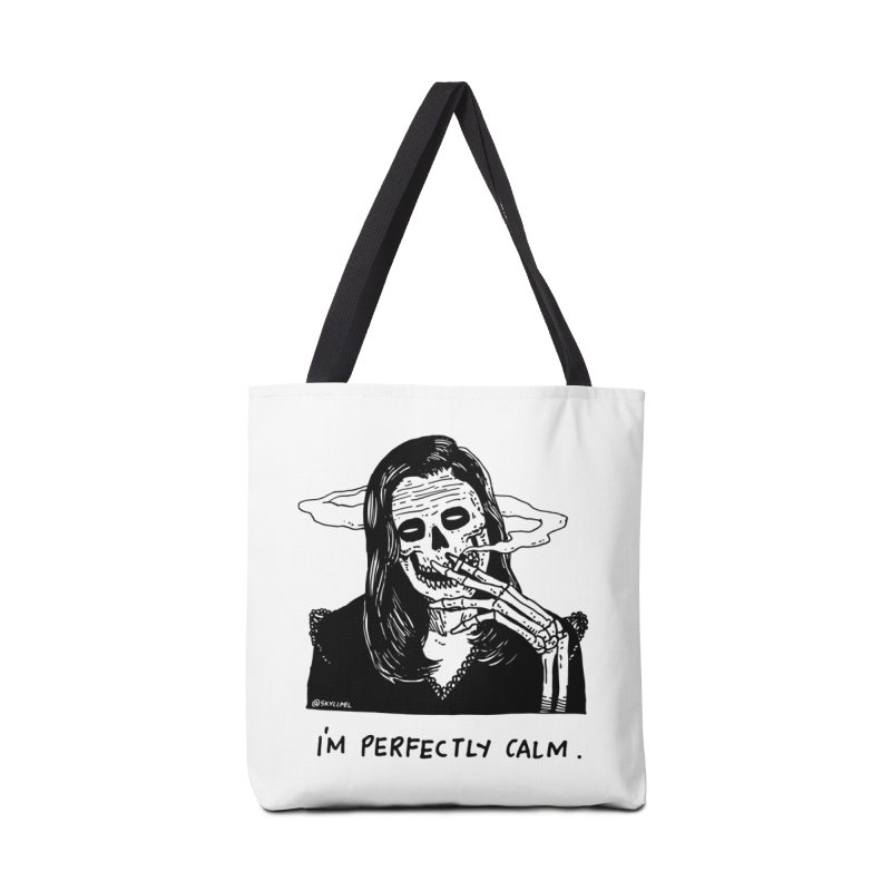 I'm Perfectly Calm Accessories Bag by skullpelillustrations's Artist Shop