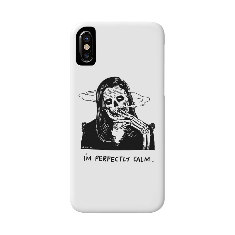 I'm Perfectly Calm Accessories Phone Case by skullpel illustrations's Artist Shop