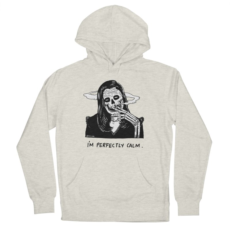 I'm Perfectly Calm Men's French Terry Pullover Hoody by skullpel illustrations's Artist Shop