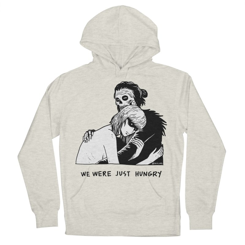 We Were Just Hungry Women's French Terry Pullover Hoody by skullpel illustrations's Artist Shop