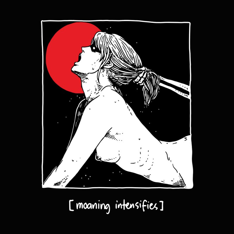 [Moaning intensifies] by skullpel illustrations's Artist Shop
