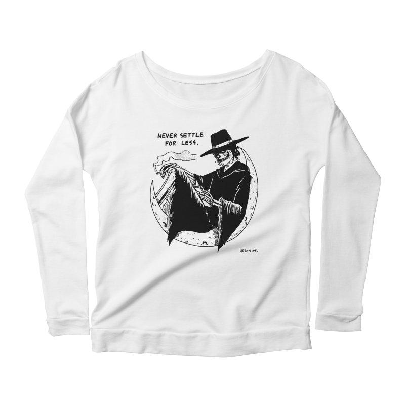 Never Settle For Less Women's Scoop Neck Longsleeve T-Shirt by skullpelillustrations's Artist Shop