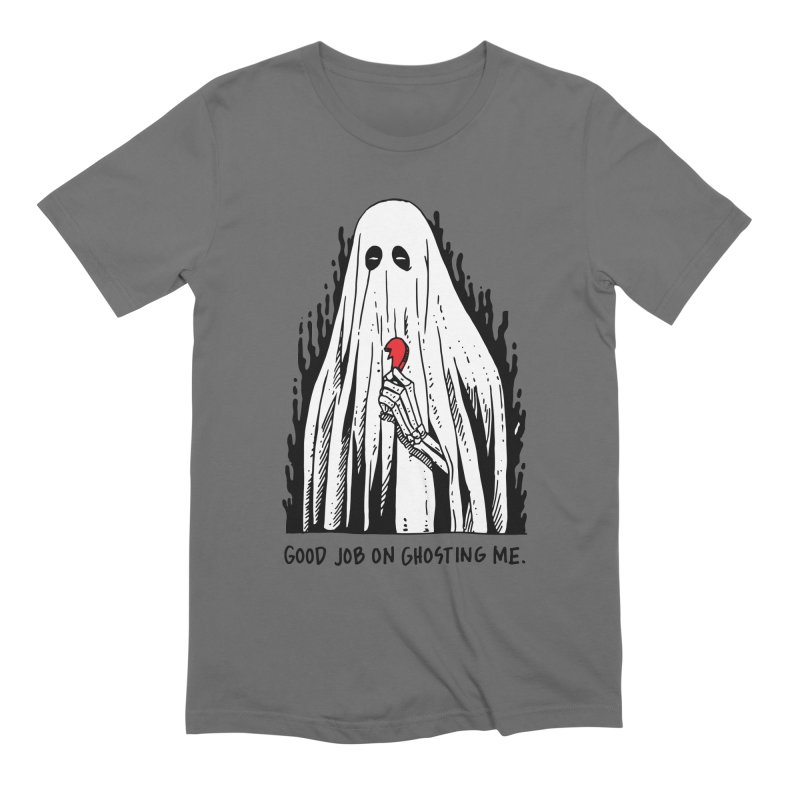 Good Job On Ghosting Me Men's Extra Soft T-Shirt by skullpel illustrations's Artist Shop