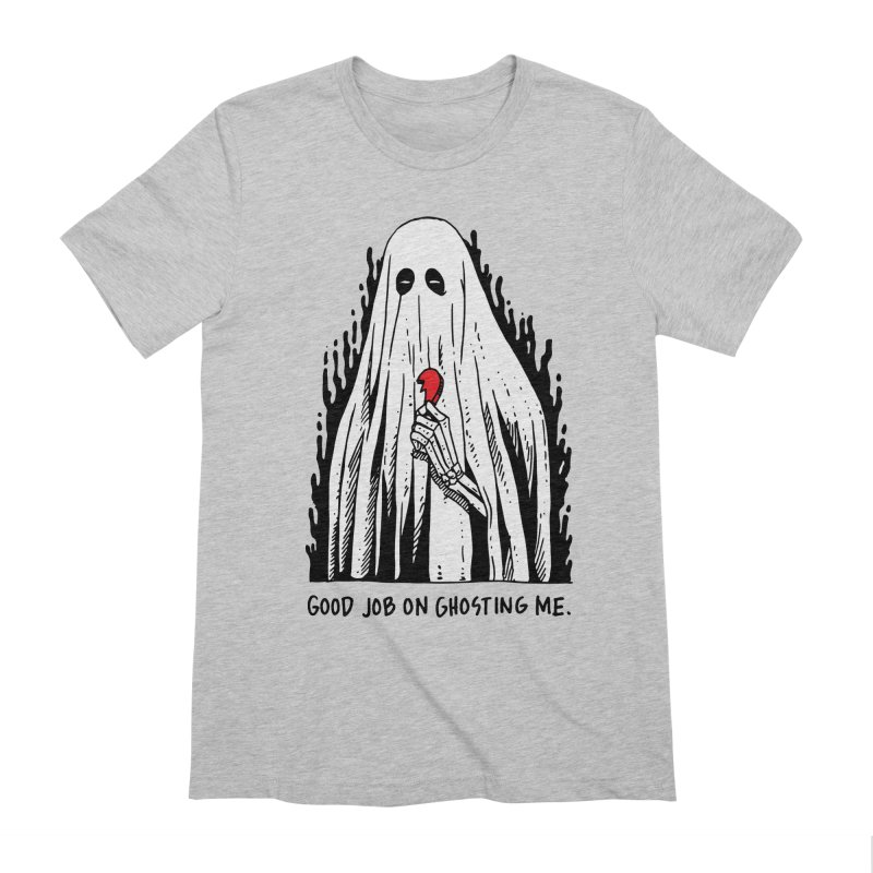 Good Job On Ghosting Me Men's Extra Soft T-Shirt by skullpelillustrations's Artist Shop