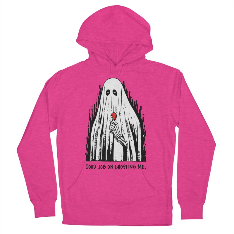 Good Job On Ghosting Me Women's French Terry Pullover Hoody by skullpel illustrations's Artist Shop