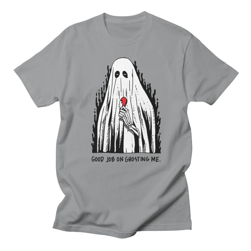 Good Job On Ghosting Me Men's Regular T-Shirt by skullpel illustrations's Artist Shop
