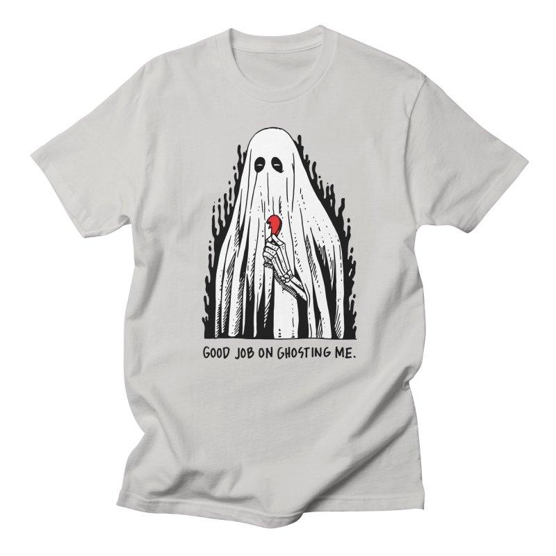 Good Job On Ghosting Me Women's Regular Unisex T-Shirt by skullpel illustrations's Artist Shop