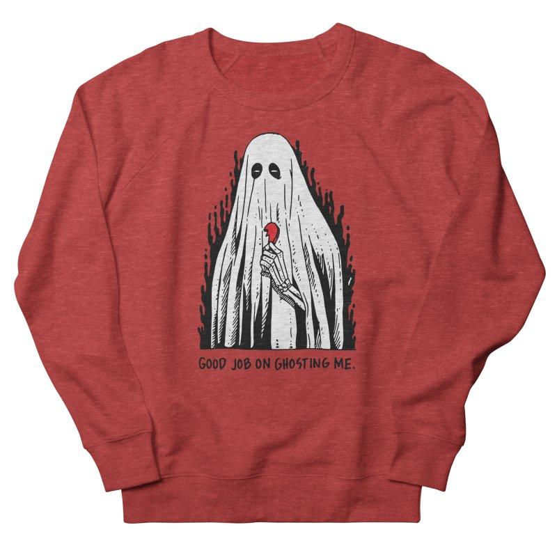 Good Job On Ghosting Me Men's French Terry Sweatshirt by skullpelillustrations's Artist Shop