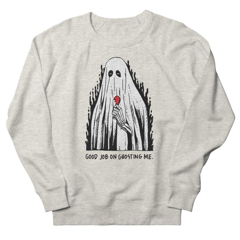 Good Job On Ghosting Me Men's French Terry Sweatshirt by skullpel illustrations's Artist Shop