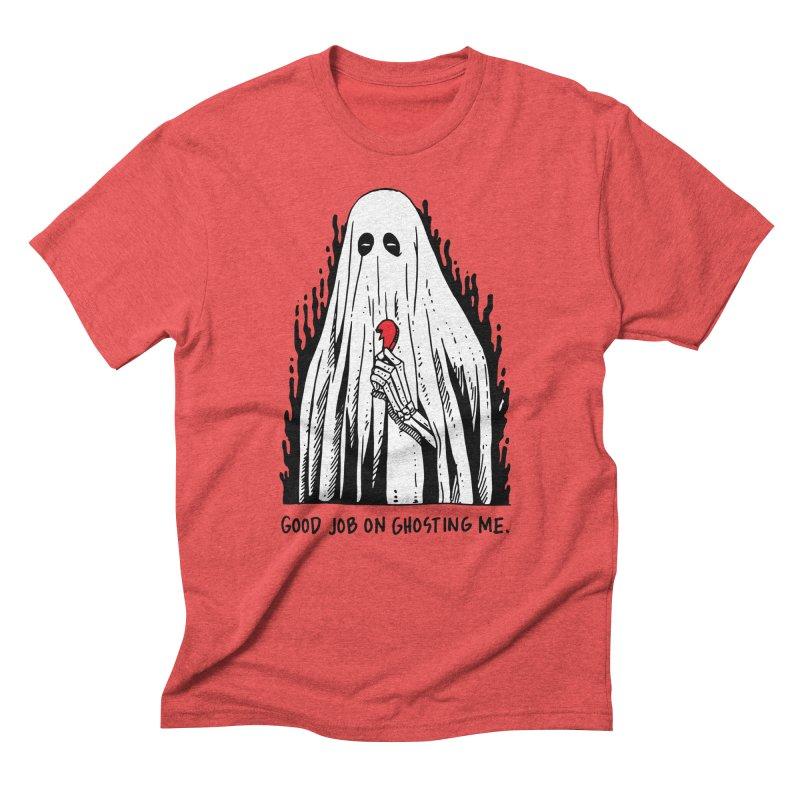 Good Job On Ghosting Me Men's Triblend T-Shirt by skullpelillustrations's Artist Shop