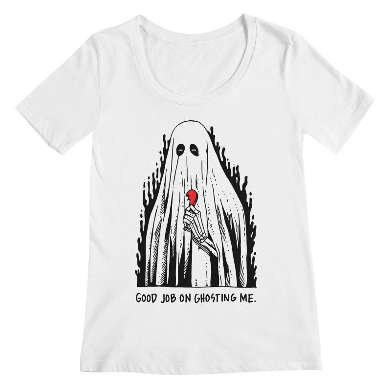 Good Job On Ghosting Me Women's Regular Scoop Neck by skullpel illustrations's Artist Shop