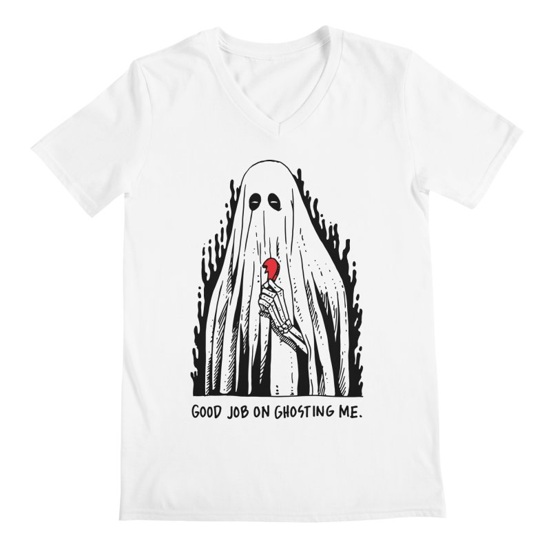Good Job On Ghosting Me Men's Regular V-Neck by skullpelillustrations's Artist Shop