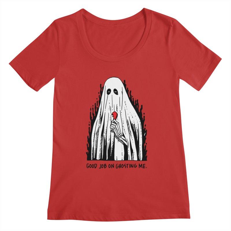Good Job On Ghosting Me Women's Regular Scoop Neck by skullpelillustrations's Artist Shop