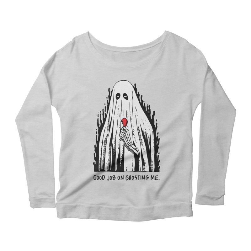 Good Job On Ghosting Me Women's Scoop Neck Longsleeve T-Shirt by skullpel illustrations's Artist Shop