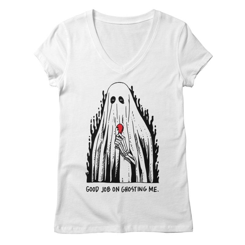 Good Job On Ghosting Me Women's Regular V-Neck by skullpel illustrations's Artist Shop