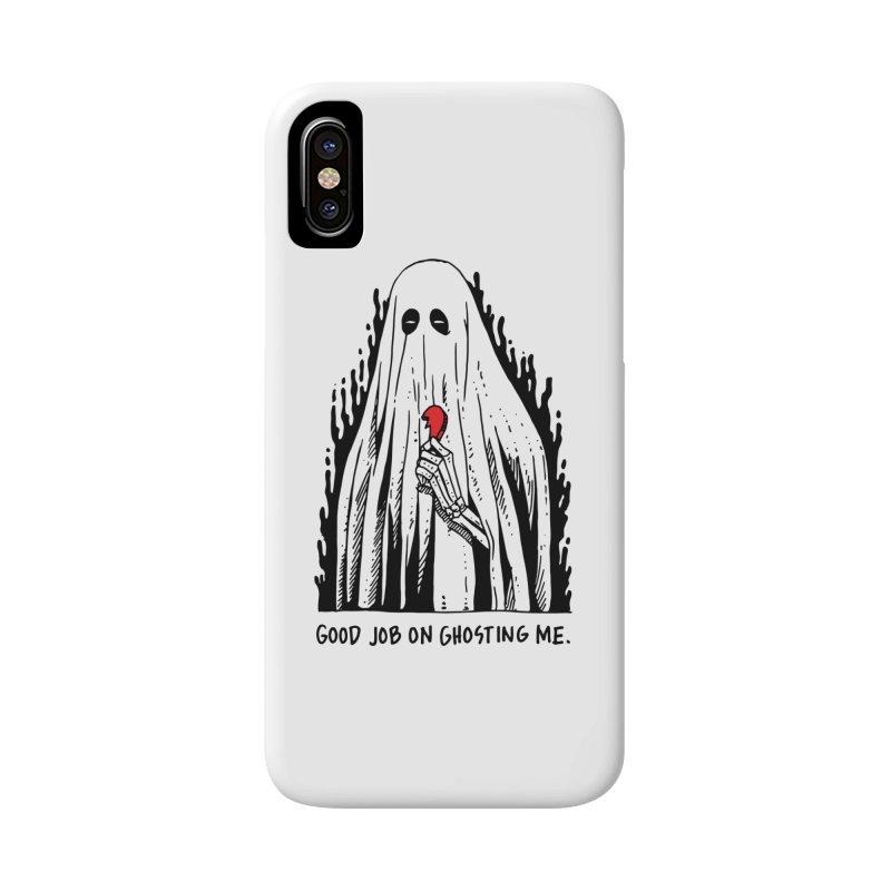Good Job On Ghosting Me Accessories Phone Case by skullpel illustrations's Artist Shop