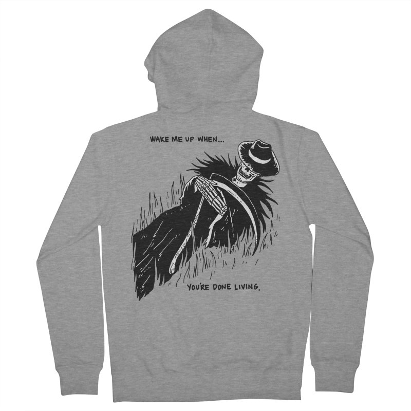 Wake Me Up When You're Done. Men's French Terry Zip-Up Hoody by skullpel illustrations's Artist Shop