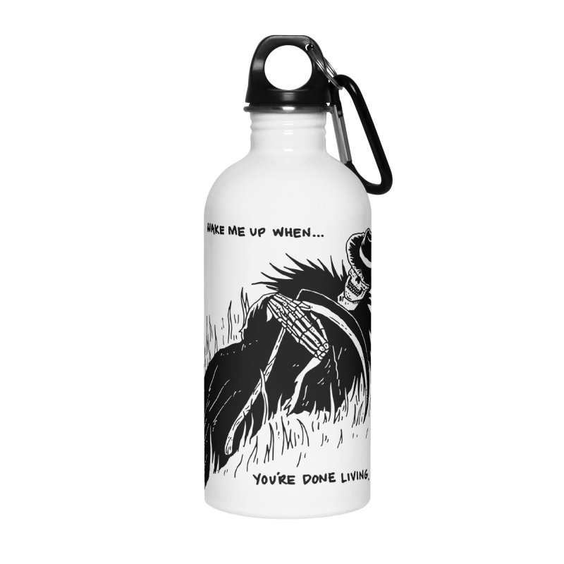 Wake Me Up When You're Done. Accessories Water Bottle by skullpel illustrations's Artist Shop