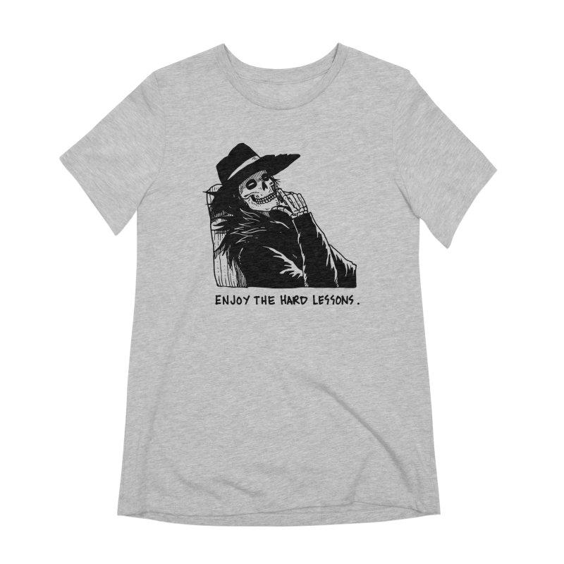 Enjoy The Hard Lessons Women's Extra Soft T-Shirt by skullpel illustrations's Artist Shop