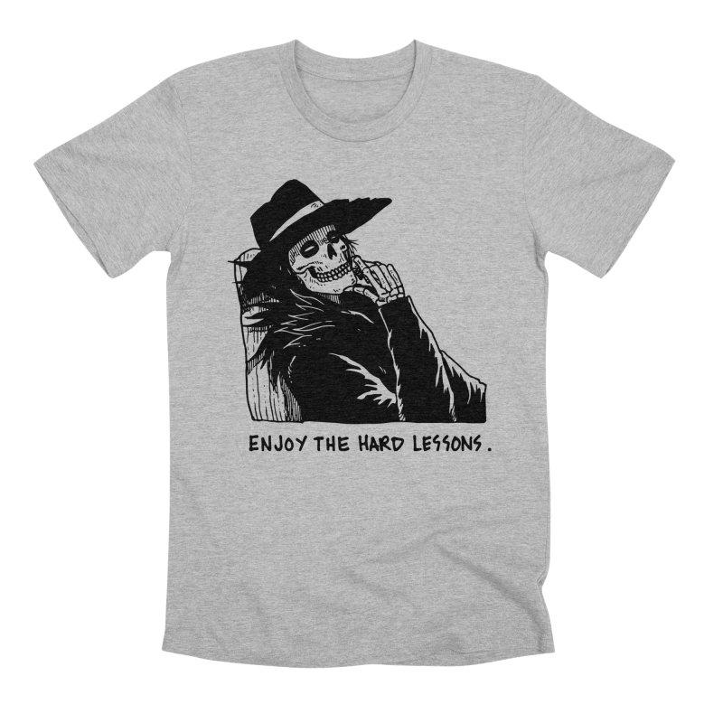 Enjoy The Hard Lessons Men's Premium T-Shirt by skullpel illustrations's Artist Shop