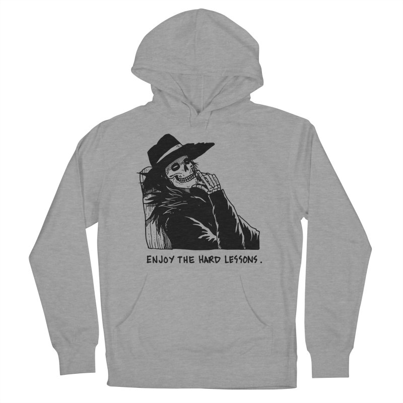 Enjoy The Hard Lessons Women's French Terry Pullover Hoody by skullpel illustrations's Artist Shop