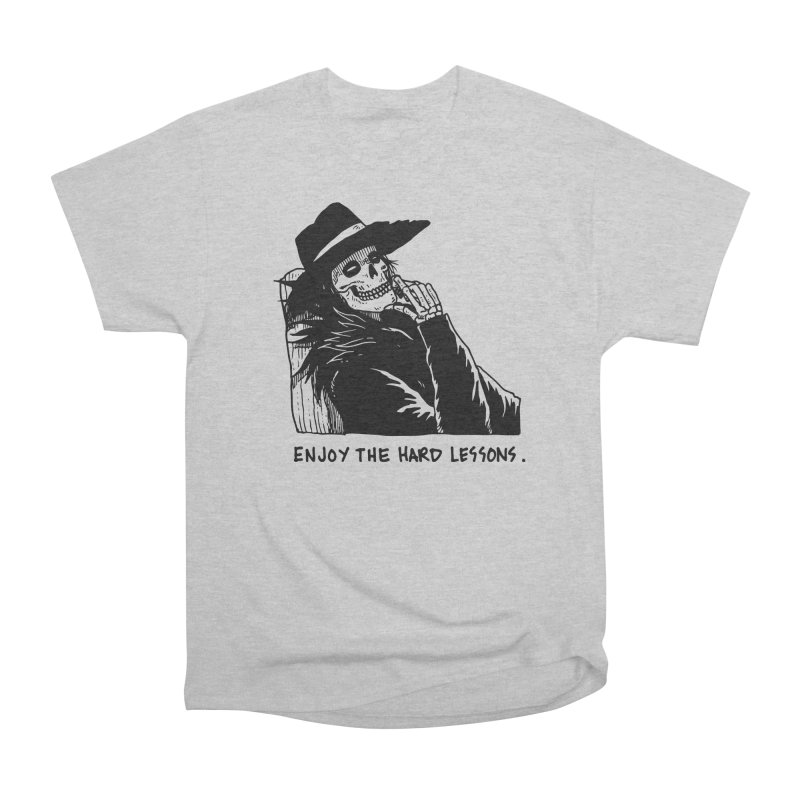 Enjoy The Hard Lessons Men's Heavyweight T-Shirt by skullpel illustrations's Artist Shop