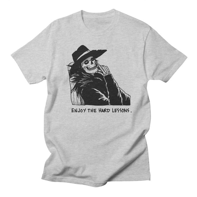 Enjoy The Hard Lessons Women's Regular Unisex T-Shirt by skullpel illustrations's Artist Shop