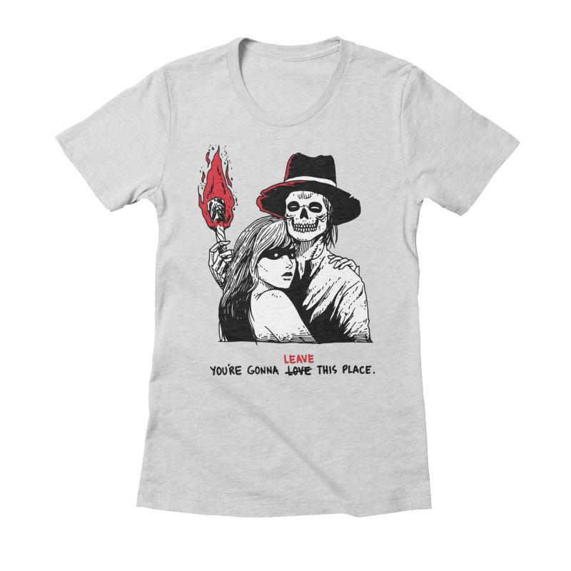 You're Gonna Leave This Place Women's Fitted T-Shirt by skullpel illustrations's Artist Shop
