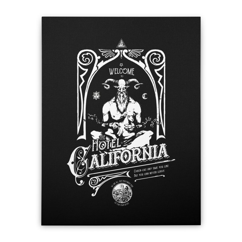 Hotel California Home Stretched Canvas by Skulls Society