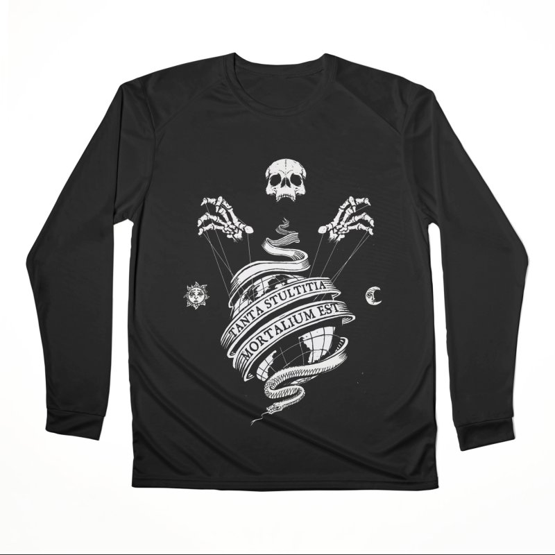 Foolishness of Mortals Men's Performance Longsleeve T-Shirt by Skulls Society