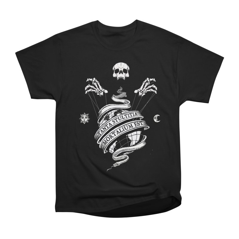 Foolishness of Mortals Women's Heavyweight Unisex T-Shirt by Skulls Society