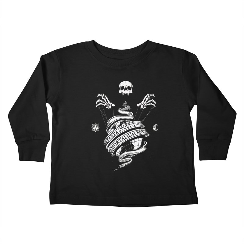 Foolishness of Mortals Kids Toddler Longsleeve T-Shirt by Skulls Society
