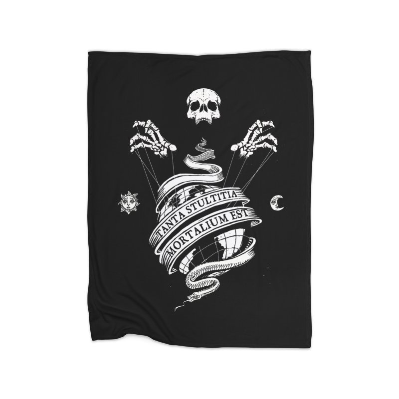 Foolishness of Mortals Home Blanket by Skulls Society