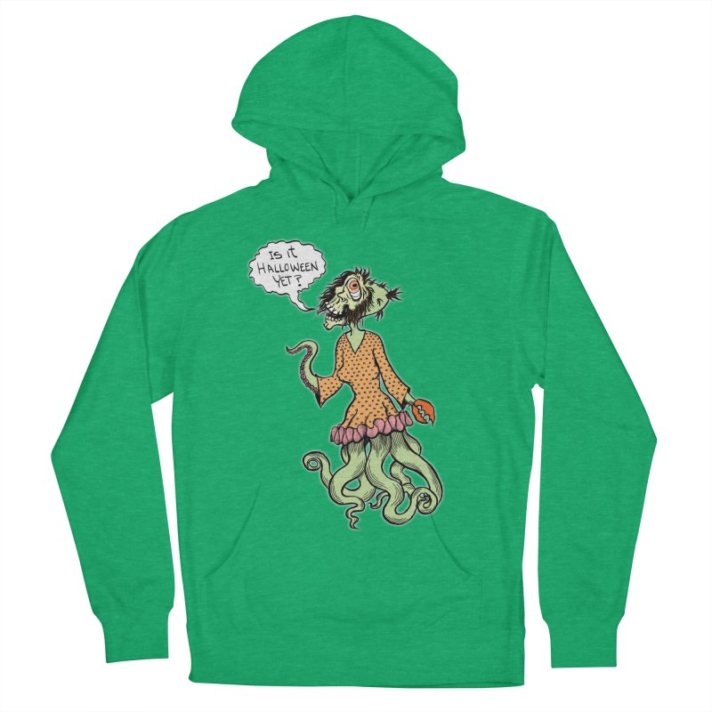 Is It Halloween Yet? Women's French Terry Pullover Hoody by SkullyFlower's Sweetly Creepy Tees