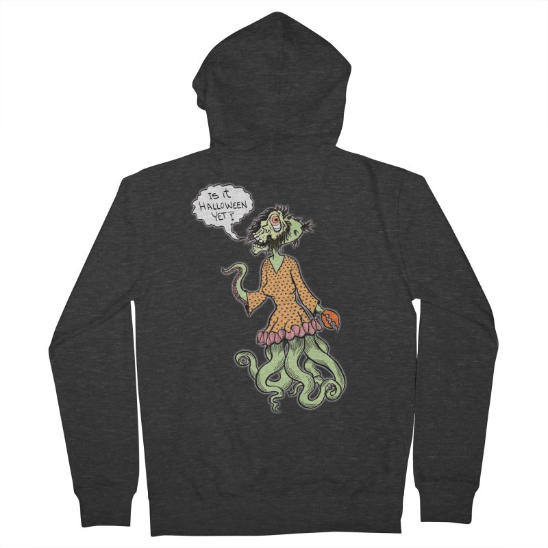 Is It Halloween Yet? Women's French Terry Zip-Up Hoody by SkullyFlower's Sweetly Creepy Tees