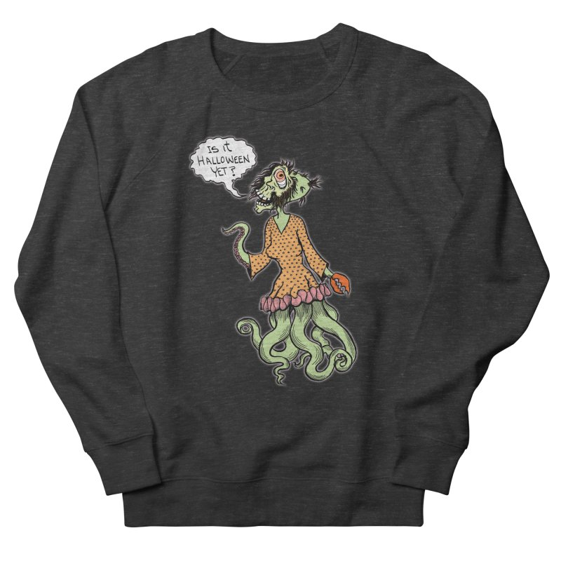 Is It Halloween Yet? Men's French Terry Sweatshirt by SkullyFlower's Sweetly Creepy Tees
