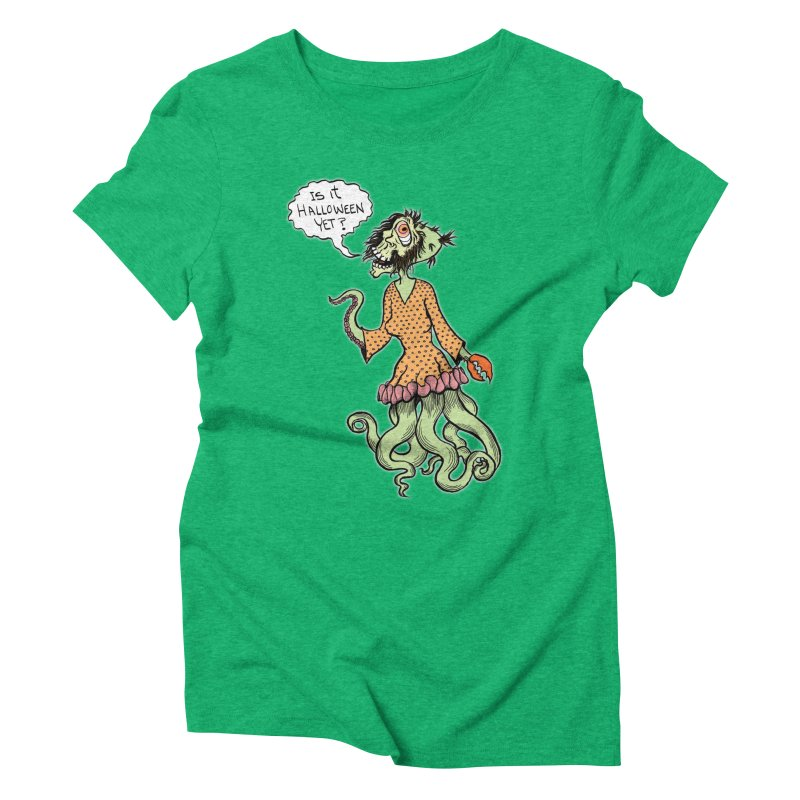 Is It Halloween Yet? Women's Triblend T-Shirt by SkullyFlower's Sweetly Creepy Tees
