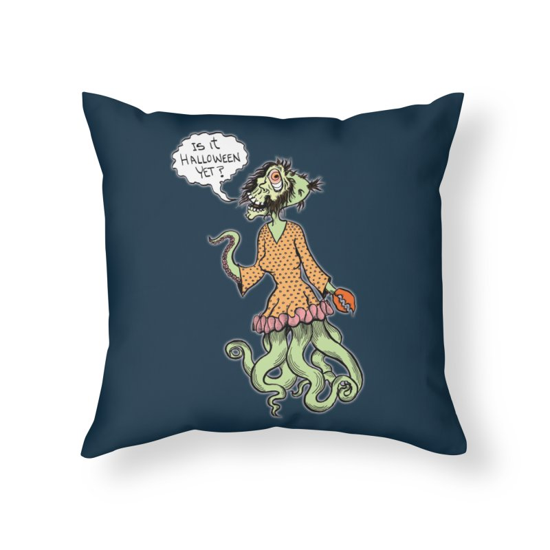 Is It Halloween Yet? Home Throw Pillow by SkullyFlower's Sweetly Creepy Tees
