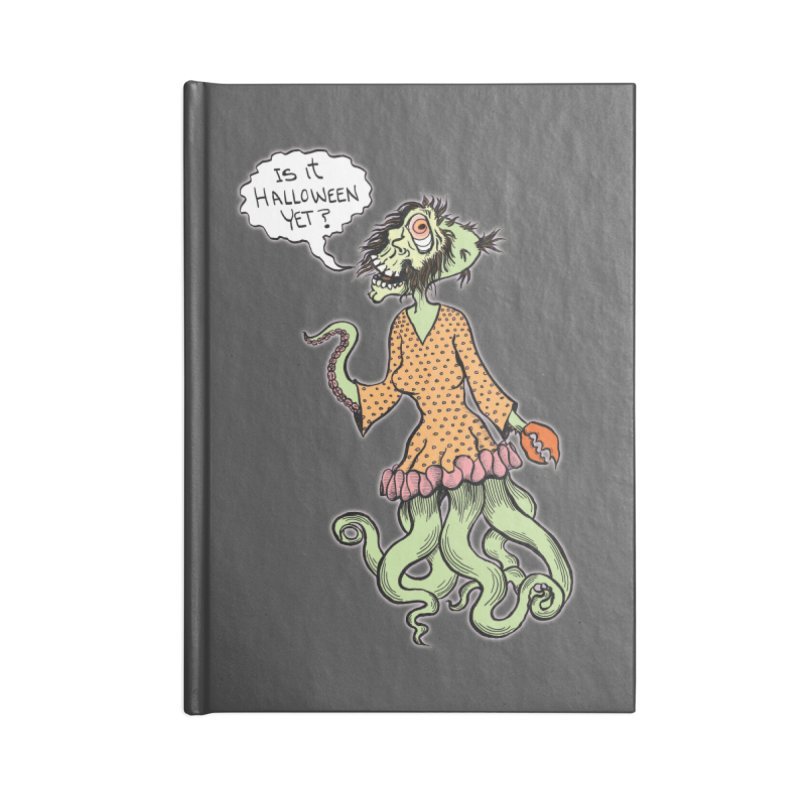 Is It Halloween Yet? Accessories Blank Journal Notebook by SkullyFlower's Sweetly Creepy Tees