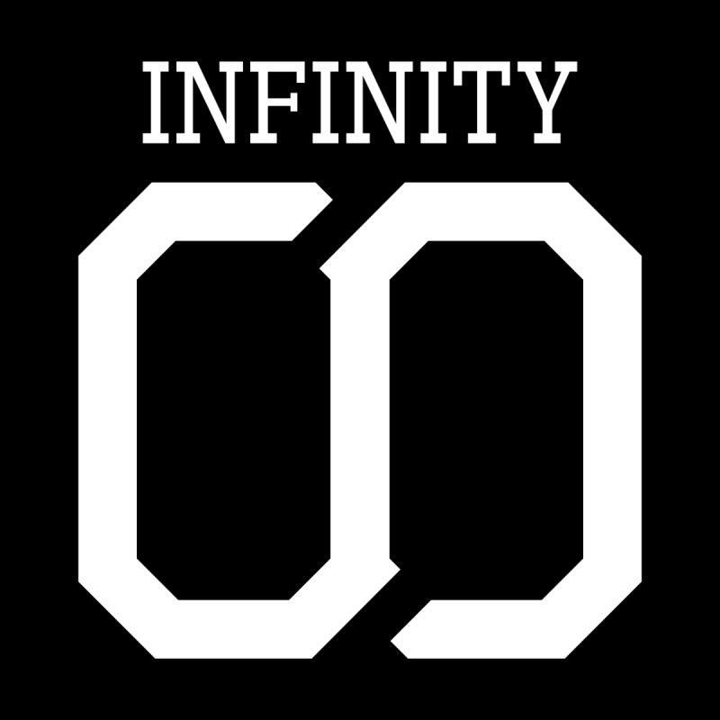Infinity None  by SKYLINR's Artist Shop