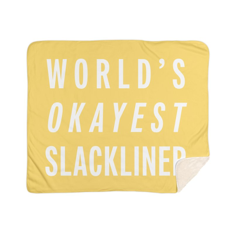 World's Okayest Slackliner Home Sherpa Blanket Blanket by Slack Shop