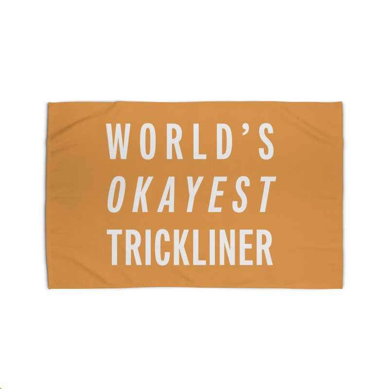 World's Okayest Trickliner Home Rug by Slack Shop