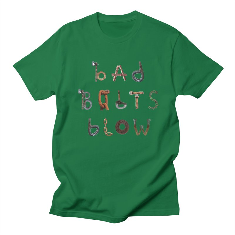 Bad Bolts Blow Women's T-Shirt by Slack Shop