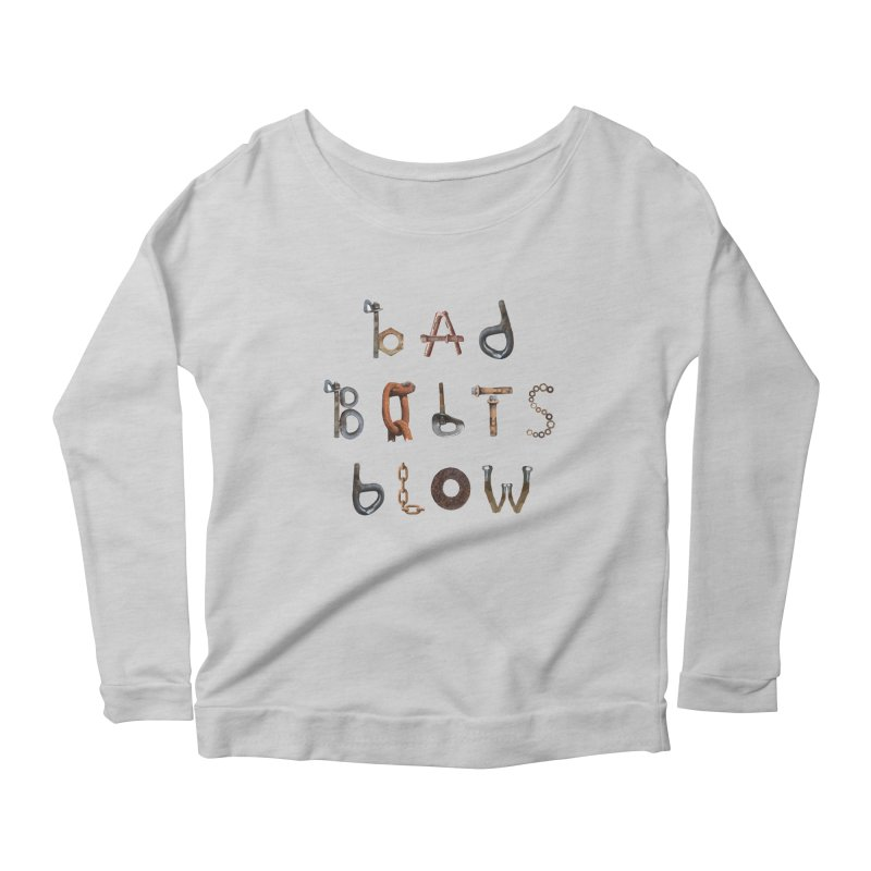 Bad Bolts Blow Women's Longsleeve T-Shirt by Slack Shop