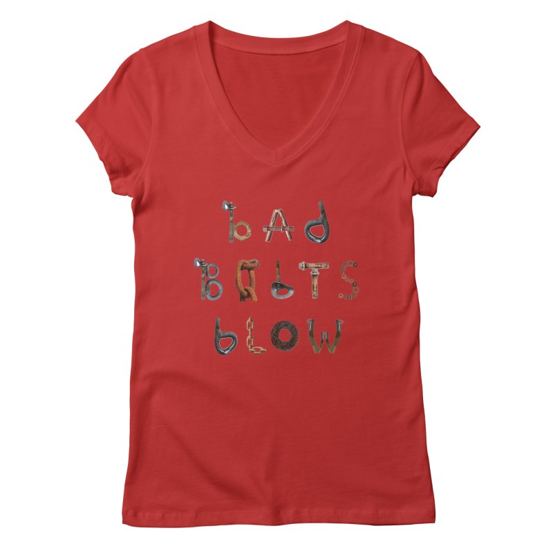 Bad Bolts Blow Women's V-Neck by Slack Shop