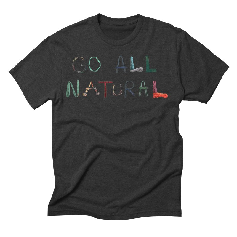 Go All Natural Men's Triblend T-Shirt by Slack Shop
